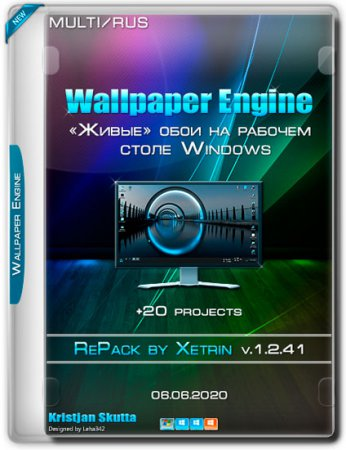 Wallpaper Engine 1.2.41 RePack by xetrin +20 projects (MULTi/RUS/2020)