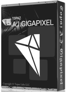 Topaz Gigapixel AI 5.0.3 RePack & Portable by TryRooM