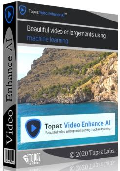 Topaz Video Enhance AI 1.4.2 RePack & Portable by TryRooM