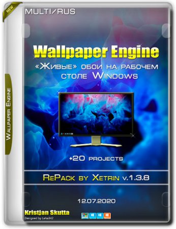 Wallpaper Engine 1.3.8 RePack by xetrin +20 projects (MULTi/RUS/2020)