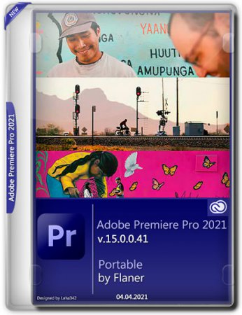 Adobe Premiere Pro 2021 v.15.0.0.41 Portable by Flaner (MULTi/RUS/2021)