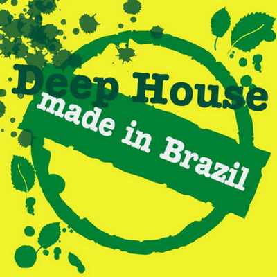 Deep House: Made In Brazil (2010)
