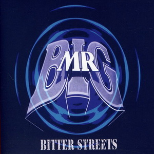 Mr. Big - Bitter Streets (2011)