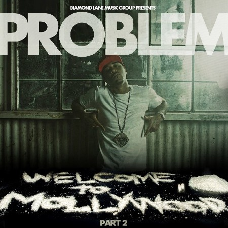Problem - Welcome To Mollywood 2 (2012)