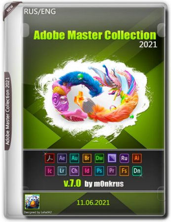 Adobe Master Collection 2021 v.7.0 by m0nkrus (RUS/ENG/2021)